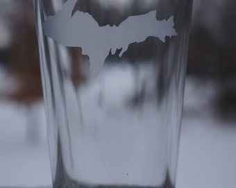 Michigan Upper Peninsula Etched Glass Cup; Michigan; Upper Peninsula; UP; Pub Glass