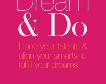 Dream & Do. Hot pink inspiration poster.