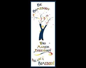 Be Somebody - Bookmark
