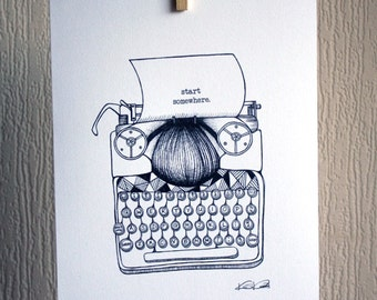 Vintage Typewriter - Start Somewhere - A4 Unframed Inkjet Print