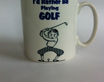 I'd rather be playing golf birthday/gift,/novelty mug,cuppersonalised funny 053