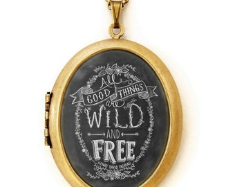 Art Locket - Chalkboard Art Locket Necklace - Inspirational Quote Jewelry - All Good Things Are Wild and Free