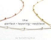 Perfect Layering Necklace Satellite Chain Necklace Simple Minimal Modern Jewelry Layered Necklaces Silver Gold or Rose