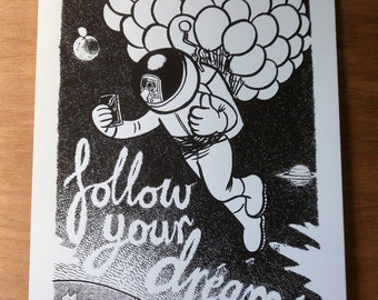 Follow Your Dreams Print -by Alex Hahn (Giclée; A4 & A3; Limited edition of 30 each; hand signed and numbered)