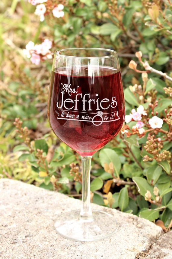 Proposal Ideas, Soon to be Mrs, It has a nice ring to it, Will you marry me, Big 20oz Wine Glass, Bridal shower gift, Just Engaged