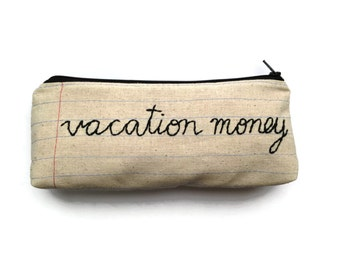Zipper Pouch - Vacation Money - Makeup Case - Pencil Case - Handmade - Notebook Paper Fabric - Money Bag - Great Going Away Present