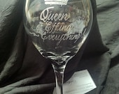 Queen of Effing Everything - Humor Wine Glass - Hand Engraved Bachelorette Bridal Party Gift words small graphic