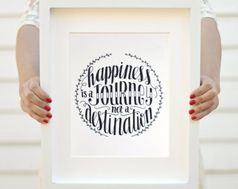 Art print  - Happiness is a journey not a destination