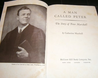 A Man Called Peter by Catherine Marshall 1951 Inspirational Classic Biography