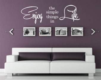 Enjoy the Simple Things in Life Vinyl Decal - Wall Vinyl Saying, Vinyl Art, Vinyl Wall Decal, Life Quote, Living Room Decal, Lettering 38x12