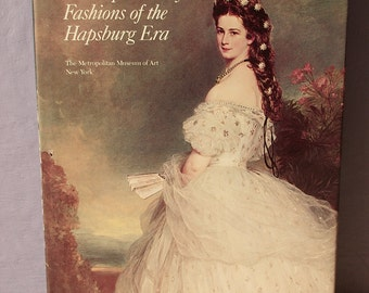Vintage The Imperial Style: Fashions of the Hapsburg Era, 1980, antique fashion book, antique dress, Victorian fashion book 1st anniversary