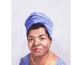 "5x7"" print - Maya Angelou"
