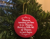 Because Someone We Love is in Heaven Christmas Ornament Flat One Sided Ornament
