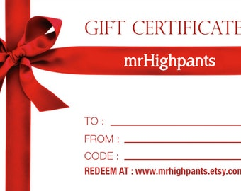 mrHighpants Gift Certificate / Gift Card