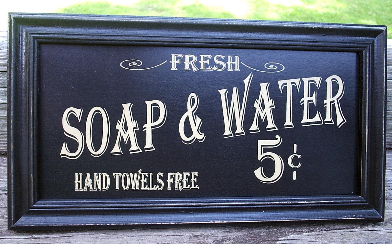 Vintage Style Bath Sign Soap Amp Water Primitive Distressed