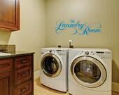 Laundry Room Wall Decal - Laundry Vinyl Wall Decal - Laundry Room Decor - Laundry Room Fancy Decal