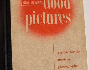 How to Make Good Pictures vintage book