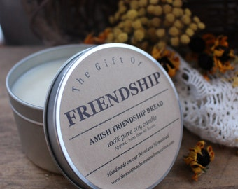 The Gift of FRIENDSHIP soy tin candle Amish Friendship Bread candle sweet bread Amish Bread best friends small gifts montana soy candles