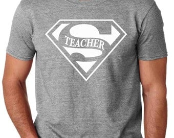 Super Teacher TShirt for Birthdays Parties Events Clubs Holidays Fun Work Gifts