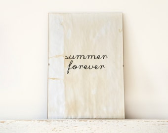 Wall Decor, Poster, Sign - summer forever