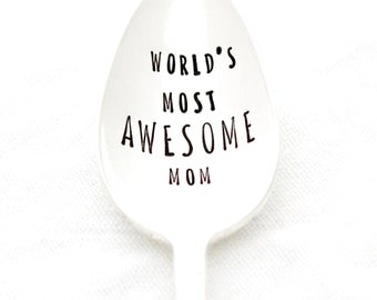 Stamped spoon. World's Most AWESOME Mom. Engraved silverware for Mother gift idea by Milk & Honey.