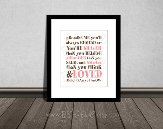 Smarter Than You Think Quote: You Are BRAVER Than You Believe Winnie The Pooh Quotes