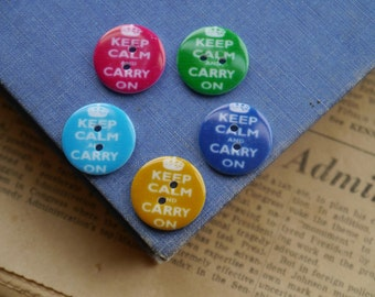 """CLEARANCE 10pcs Assorted """"Keep Calm and Carry On"""" Pink Green Mustard Yellow Blue Buttons 20mm (WB2311)"""