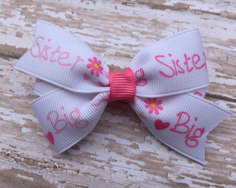 Big sister hair bow - sister hair bow, 3 inch bow, hair bows, girls bows, baby bows, girls hair bows, sister bows, hair bows, toddler bows
