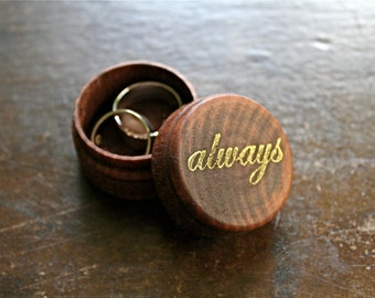 """Wedding ring box, tiny ring box, ring bearer accessory, ring warming, rustic round pine ring box, """"always"""" design in gold, hand stamped box"""