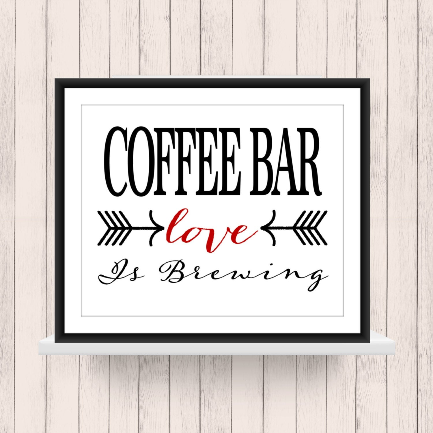 Free Printable Coffee Quotes: Coffee Bar Sign Love Is Brewing Printable By TheEducatedOwl