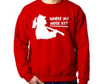 Where My Hose At? Funny Rude Novelty Sweatshirt Pimp Firefighter Fireman Stud Sexy Hoes Crewneck Mens Womens S-2XL Great Gift Idea