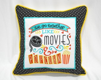 We Go Together Like Movies and Popcorn Pillow Cover