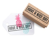 HAVE A NICE Day stamp with border