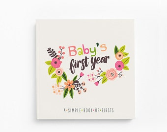 Floral Baby Book - Baby Book for Girls - Baby's First Year - Baby Memory Book - Baby Journal - Baby's First Memory Book