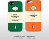 iPhone 6 Penguin Book Cover iPhone 5/ 5s/ 5c iPhone 6 plus  Classic paperback design add your own title and author name FP043