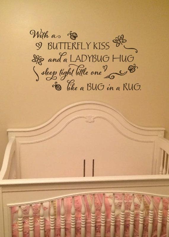 With a Butterfy Kiss and a Ladybug Hug vinyl decor Childrens