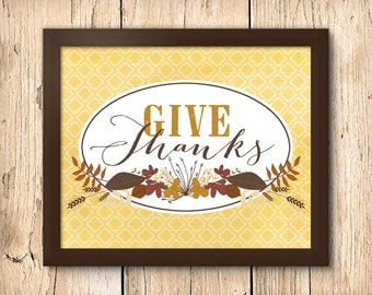 Give Thanks  - 8 x 10 Downloadable Printable Thanksgiving & Autumn Poster