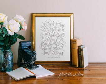 Philippians 4 8, Printable Wisdom art, art print, Bible verse printable wall art decor, typographic Bible verse print, calligraphy print