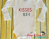 Kisses 25 cent Baby Bodysuit - Perfect for Valentines