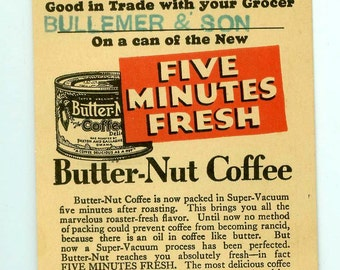 Vintage Antique 1933 Butter-Nut Butternut Coffee Coupon Paxton and Gallagher Co Advertising Ephemera 1930s Bullemer & Son Grocer