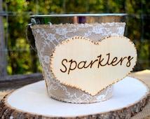 Wedding Sparklers Bucket - Rustic Wedding - Large Sparkler Bucket - Shabby Chic Wedding- Sparkler Holder - Sparklers Pail - Sparklers Basket