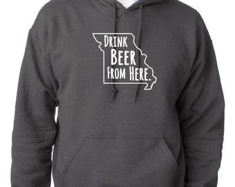 Craft Beer Hoodie- Missouri- MO- Drink Beer From Here