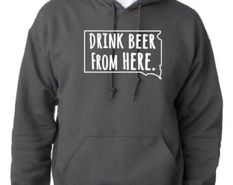 Craft Beer Hoodie- South Dakota- SD- Drink Beer From Here