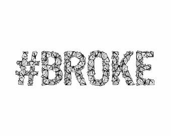 Broke with diamonds 8x10 Print