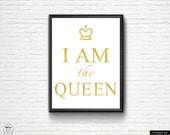 "Printable Wisdom Inspirational Print ""I am the Queen"" ,Motivational Quote ,Typography Art ,Home Decor ,Typographic Print"