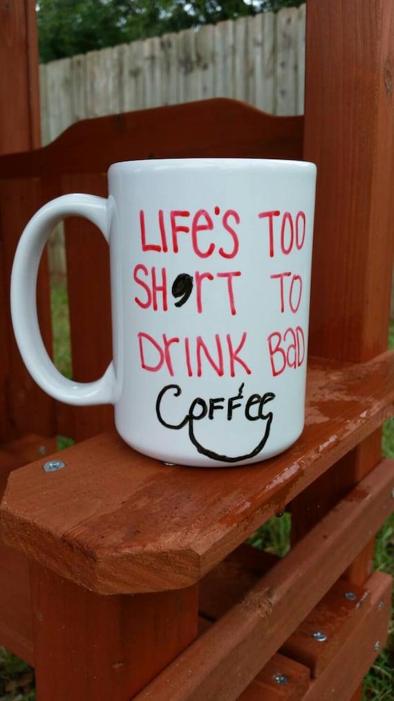 Sale Coffee Quote Coffee Mug Large Coffee Mug Quote Coffee