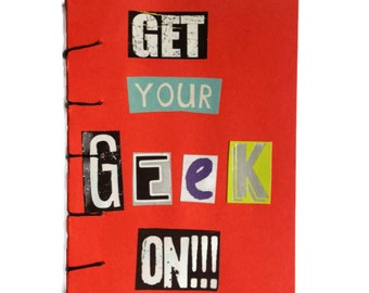 Get Your Geek On | JOURNAL | Hand Stitched | RED | Notebook | Geek Chic | Blank Book | Gift Idea |  Notepad | Sketchbook