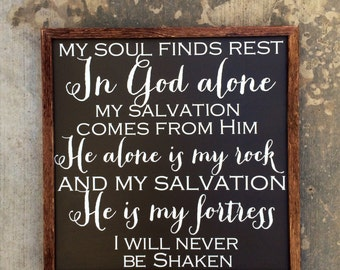 My Soul Finds Rest in God Alone sign