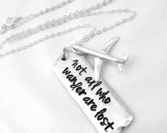 Sterling Silver ~ Wanderlust ~ Not all who wander are lost ~ navigation ~ travel ~ hand stamped airplane necklace ~ Flight Attendant Pilot