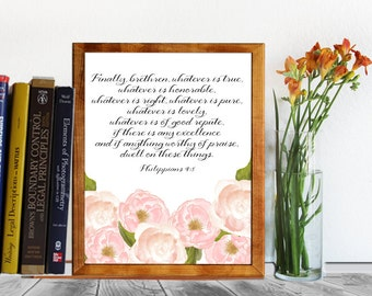 Bible Verse Print, Printable scripture art, nursery wall art decor floral Philippians 4:8, typographic print calligraphy